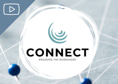 Connect: Engaging the Disengaged